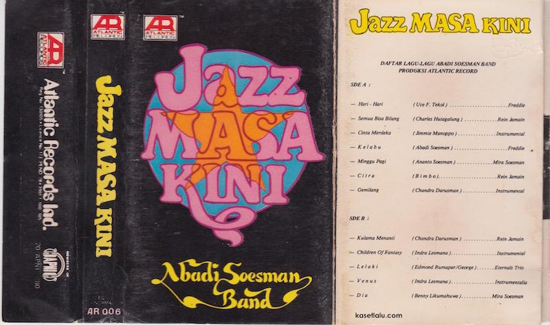 Abadi Soesman Band - Jazz Masa Kini