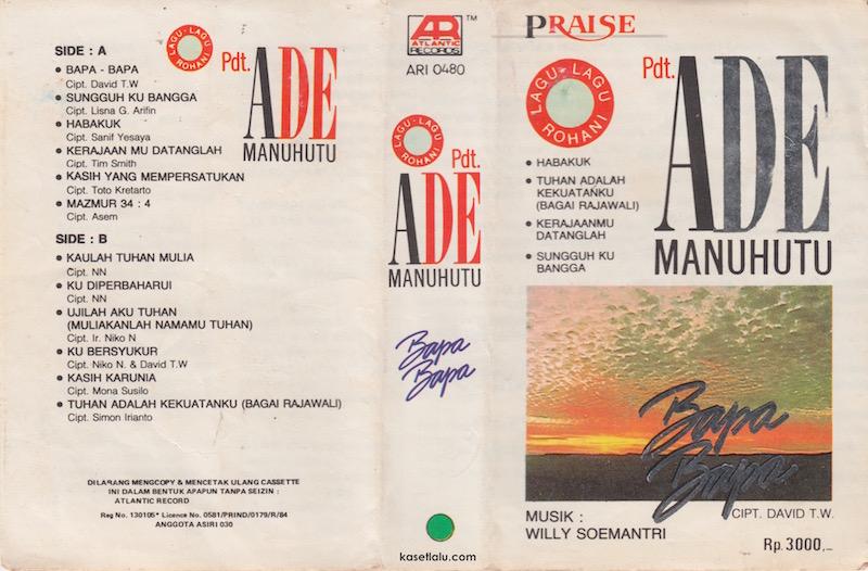 Ade Manuhutu - Lagu Rohani - Bapa Bapa