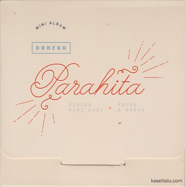 CD - DDHEAR - MINI ALBUM - PARAHITA (DIALOG DINI HARI & ENDAH N RHESA