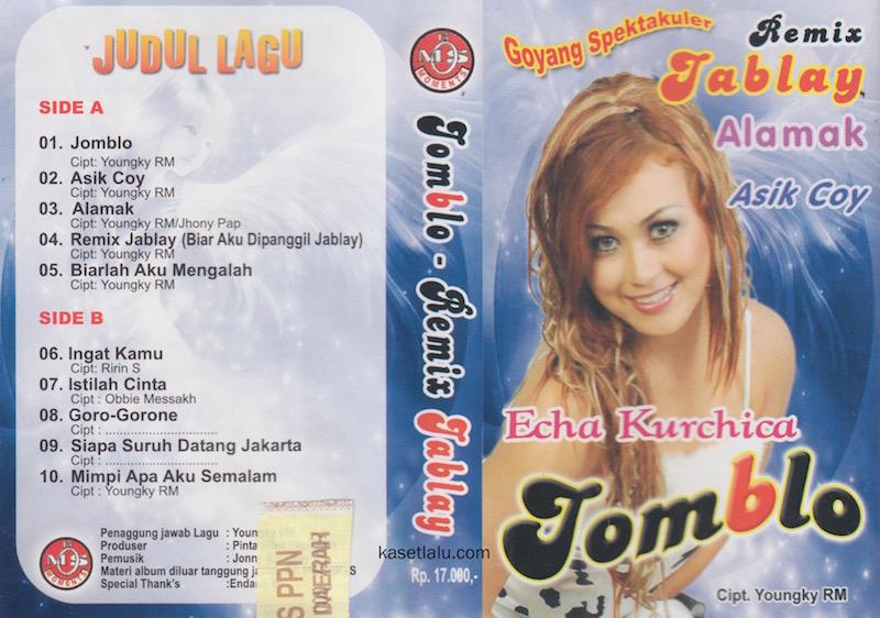 ECHA KURCHICA - JOMBLO REMIX JABLAY