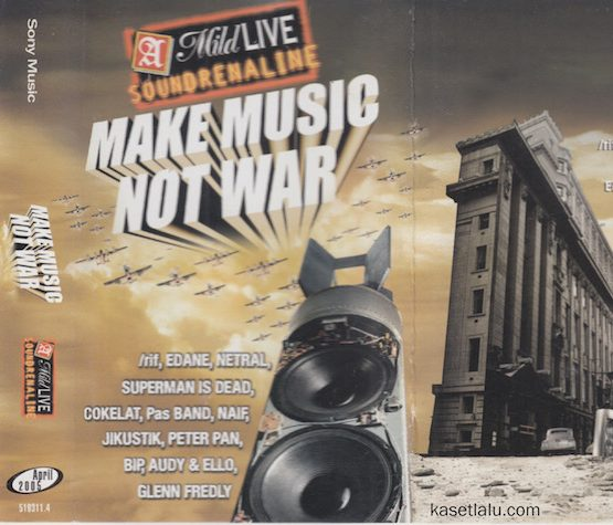 A MILD LIVE SOUNDRENALINE - MAKE MUSIC NOT WAR