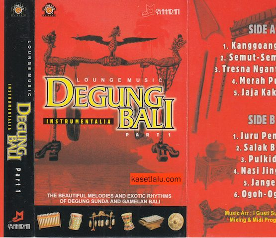 LOUNGE MUSIC - DEGUNG BALI INSTRUMENTALIA PART I