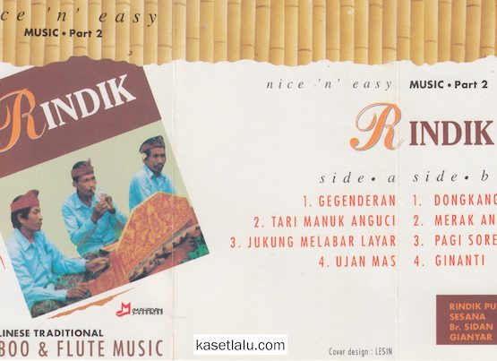 RINDIK BAMBOO & FLUTE MUSIC - THE BALINESE TRADITIONAL - PART 2