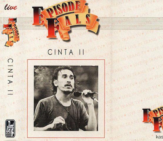 IWAN FALS - EPISODE FALS CINTA II (LIVE)