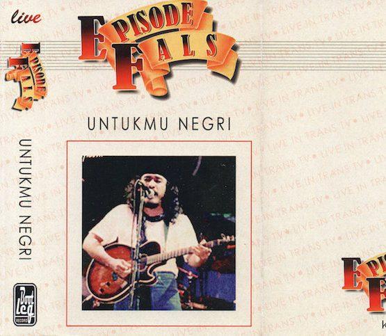 IWAN FALS - EPISODE FALS UNTUKMU NEGRI (LIVE)