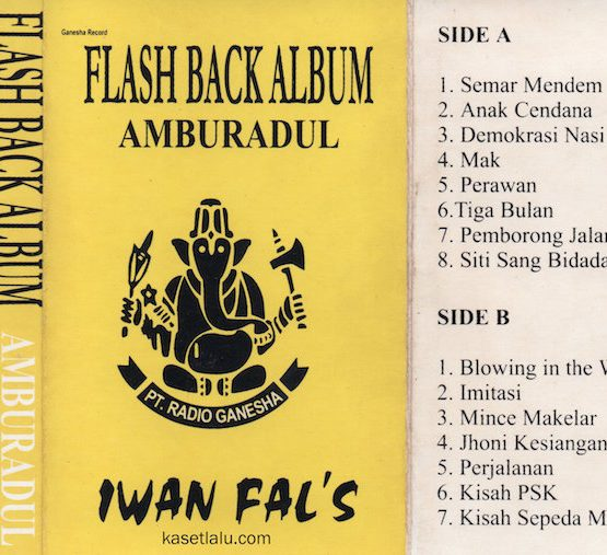 IWAN FALS - FLASH BACK ALBUM AMBURADUL
