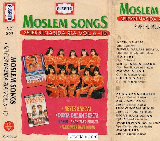 MOSLEM SONGS - SELEKSI NASIDA RIA VOL. 6 - 10