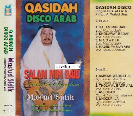 QASIDAH DISCO ARAB - SALAM MIM BAID (MAS'UD SIDIK)
