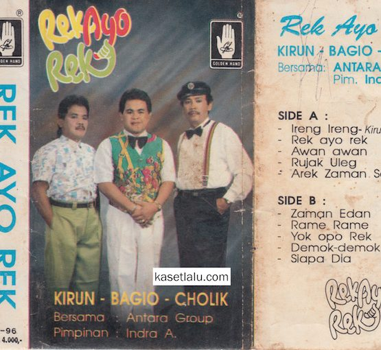 KIRUN, BAGIO, CHOLIK - REK AYO REK (IRINGAN ANTARA GROUP)