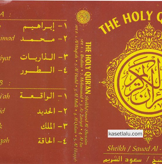 THE HOLY QUR'AN - SHEIKH : SAUOD AL SHORAIM