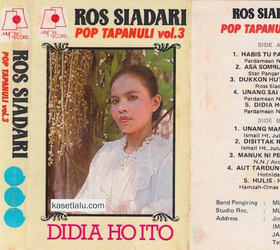 ROS SIADARI - POP TAPANULI VOL. 3 - DIDIA HO ITO