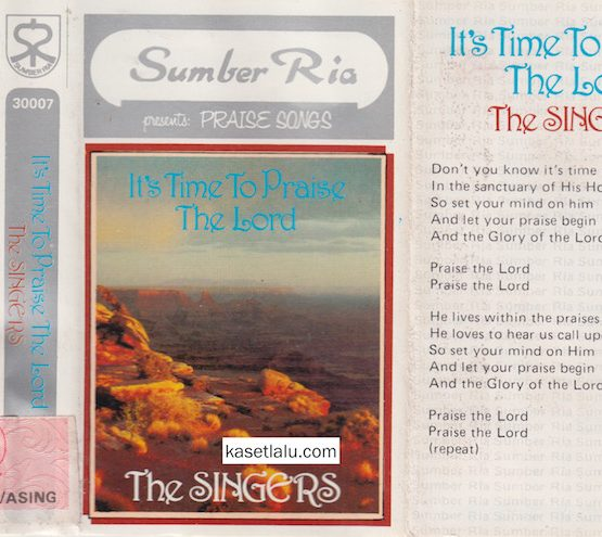 SUMBER RIA PRESENTS PRAISE SONGS - IT'S TIME TO PRAISE THE LORD - THE SINGERS