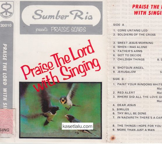 SUMBER RIA PRESENTS PRAISE SONGS - PRAISE THE LORD WITH SINGING