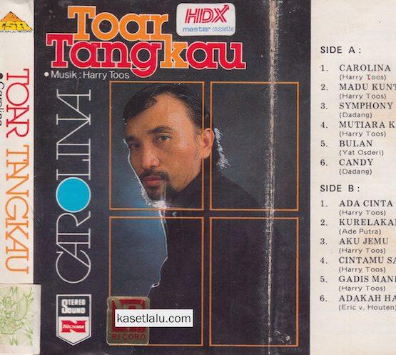 TOAR TANGKAU - CAROLINA