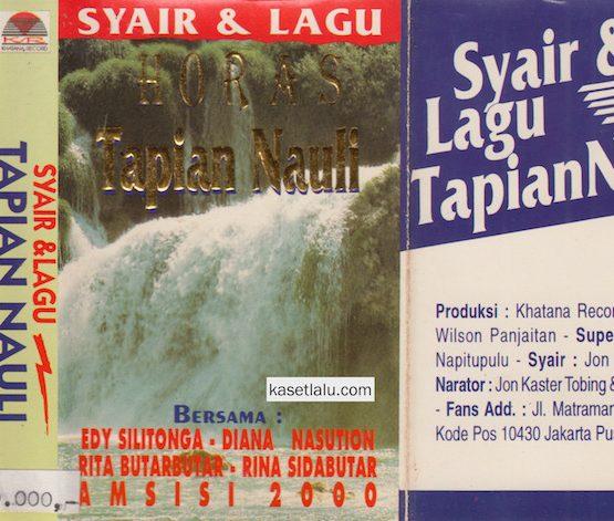 SYAIR & LAGU HORAS TAPIANNAULI BERSAMA EDY SILITONGA, DIANA N, RITA BUTAR, RINA SIDABUTAR