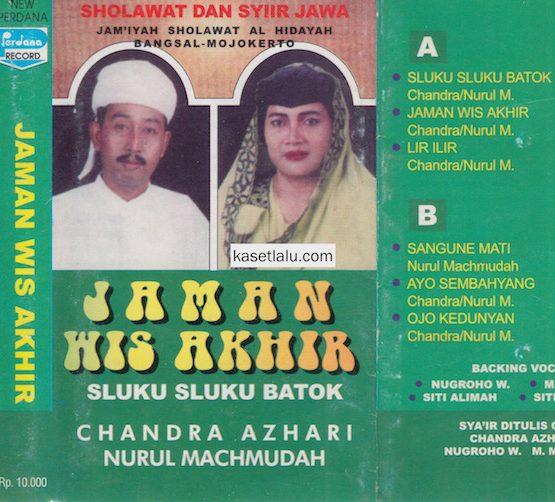 CHANDRA AZHARI & NURUL MACHMUDAH - SHOLAWAT DAN SYIIR JAWA - JAMAN WIS AKHIR