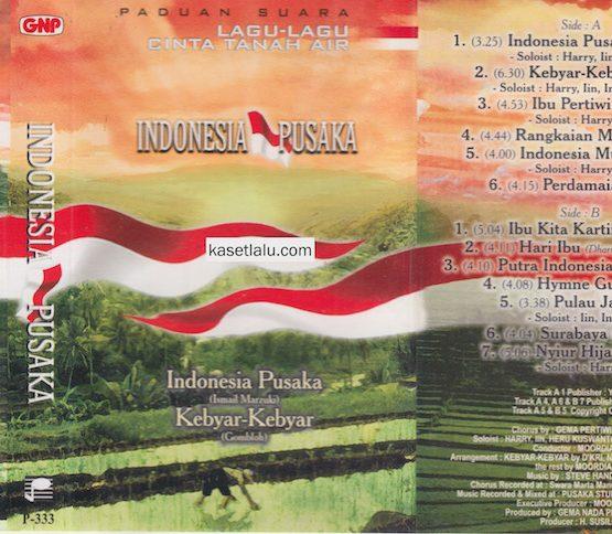 PADUAN SUARA LAGU LAGU CINTA TANAH AIR - INDONESIA PUSAKA