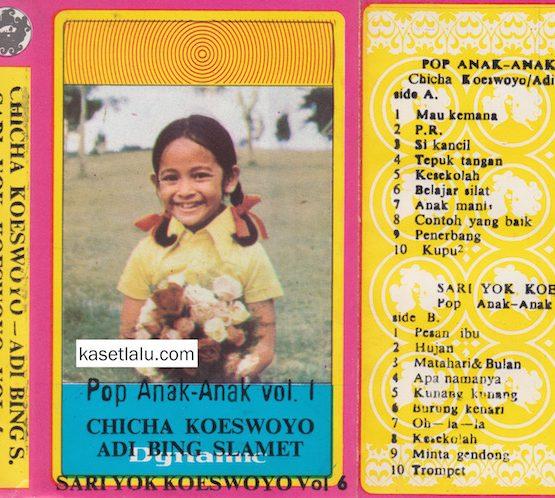 CHICHA KOESWOYO & ADI BING SLAMET - POP ANAK2 VOL. 1