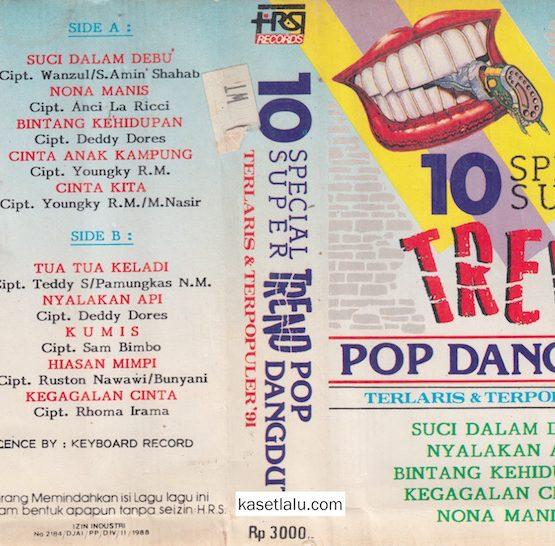 10 SPECIAL SUPER TREND POP DANGDUT TERLARIS & TERPOPULER 91