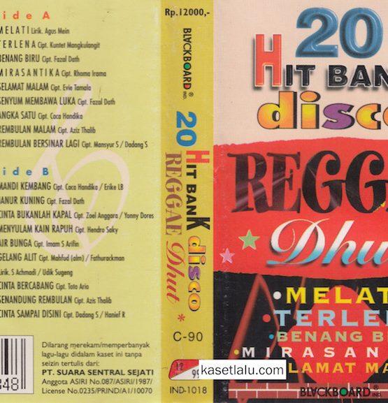 20 HIT BANK DISCO REGGAE DHUT - MELATI