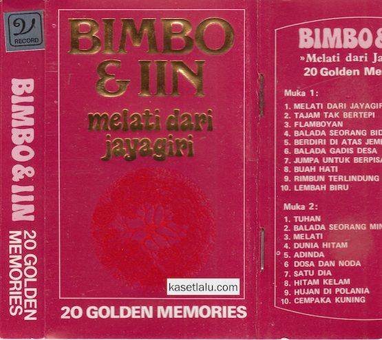 BIMBO & IIN - 20 GOLDEN MEMORIES - MELATI DARI JAYAGIRI