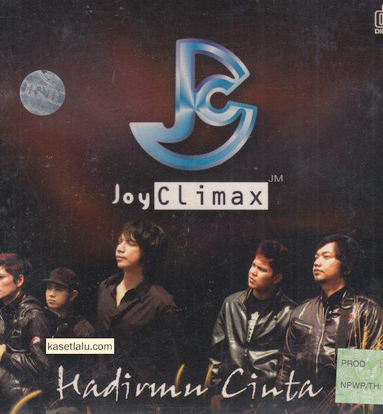 CD - JOY CLIMAX - HADIRMU CINTA