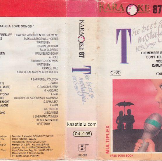 KARAOKE 87 - THE BEST OF NOSTALGIA LOVE SONGS