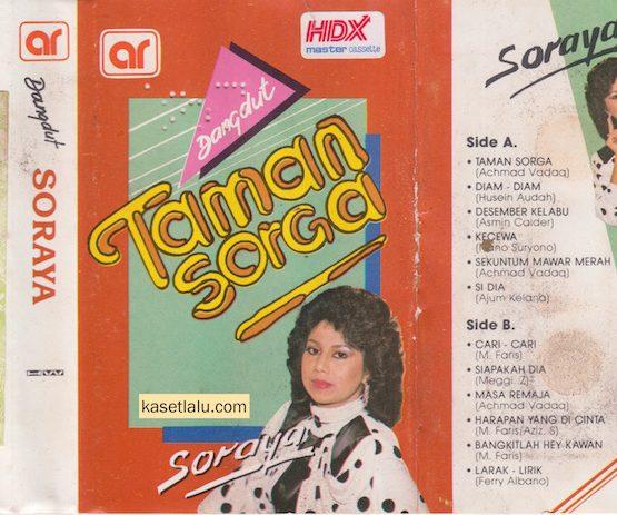 SORAYA - TAMAN SORGA (O.M FARISA)