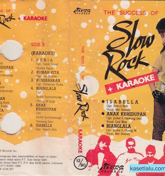 THE SUCCESS OF SLOW ROCK + KARAOKE - ISABELLA