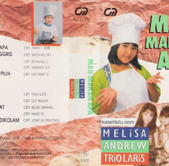 MELISA, ANDREW TRIO LARIS - MAU MAKAN APA