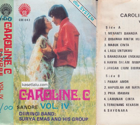 CAROLINE C - VOLUME IV (DIIRINGI BAND SURYA EMAS AND HIS GROUP)