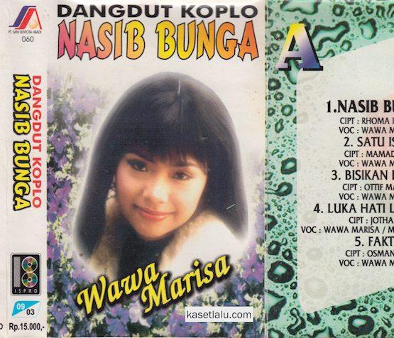 WAWA MARISA - DANGDUT KOPLO - NASIB BUNGA