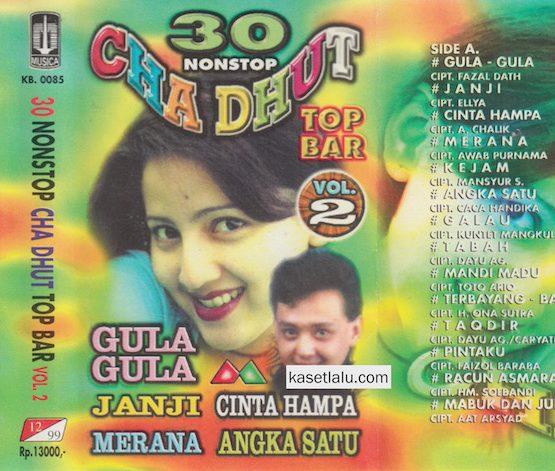 30 NONSTOP CHA DHUT TOP BAR VOL. 2 - GULA GULA
