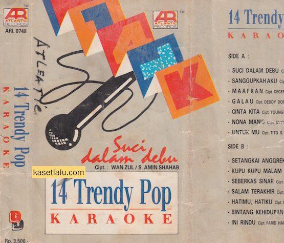 14 TRENDY POP KARAOKE - SUCI DALAM DEBU