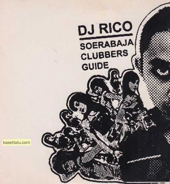 CD - DJ RICO - SOERABAJA CLUBBERS GUIDE
