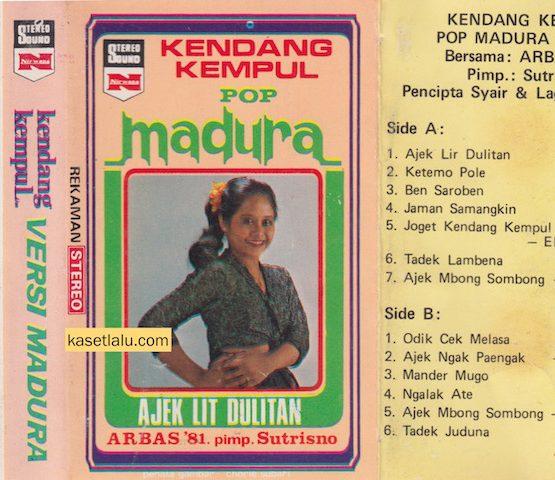 KENDANG KEMPUL POP MADURA (ARBAS 81 PIMP. SUTRISNO) - AJEK LIT DULITAN