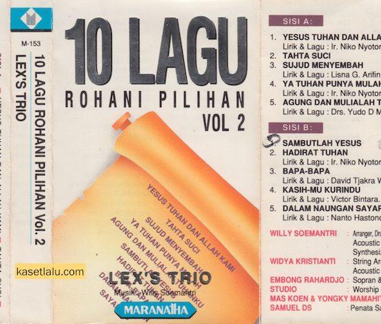 LEX'S TRIO - 10 LAGU ROHANI PILIHAN VOLUME 2
