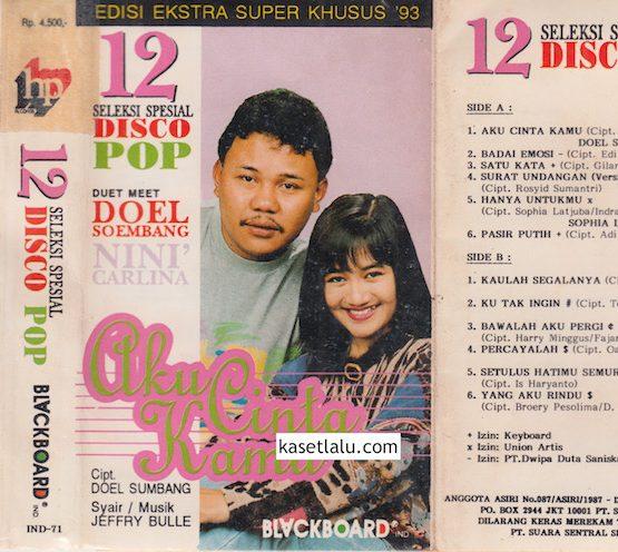 DOEL SUMBANG & NINI CARLINA - AKU CINTA KAMU (12 SELEKSI SPECIAL DISCO POP)
