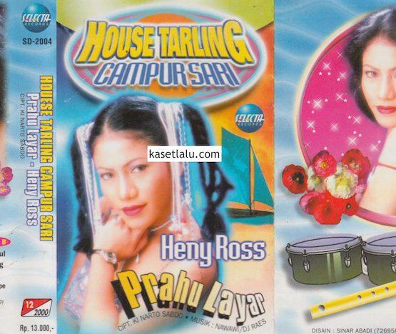 HENY ROSS - HOUSE TARLING CAMPURSARI - PRAHU LAYAR