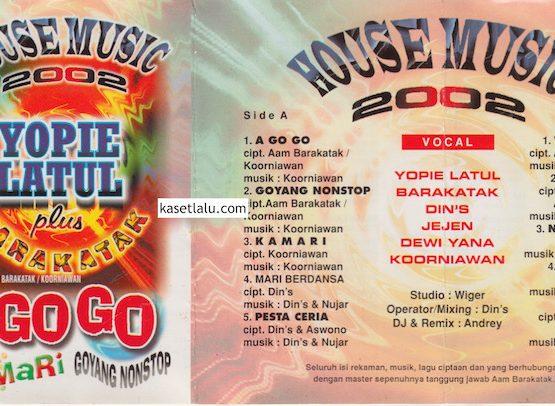 YOPIE LATUL - HOUSE MUSIC 2002 - AGOGO