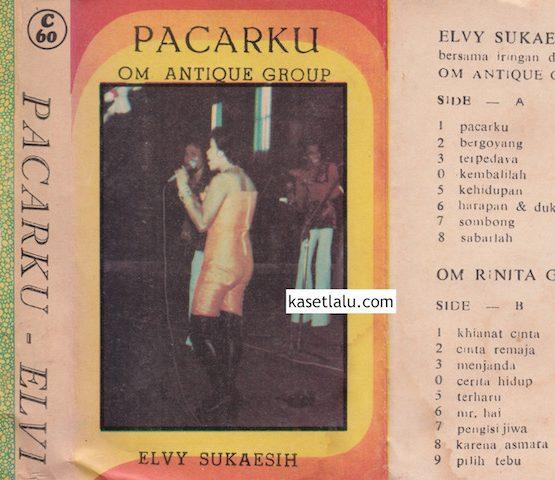 ELVY SUKAESIH - PACARKU (O.M ANTIQUE GROUP)
