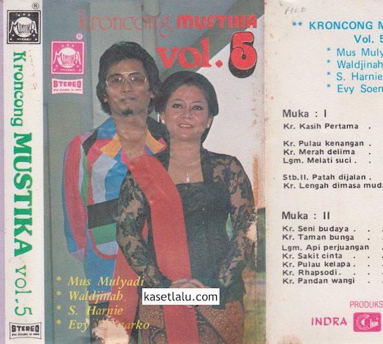 KRONCONG MUSTIKA VOL. 5 (MUS MULYADI, WALDJINAH, S. HARNIE, EVY SOENARKO)