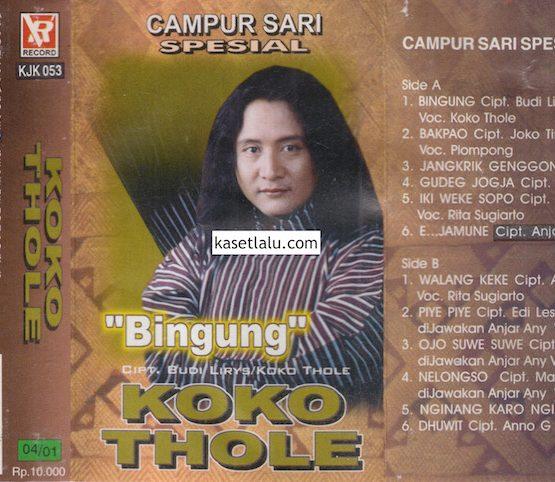 KOKO THOLE - CAMPUR SARI SPESIAL - BINGUNG
