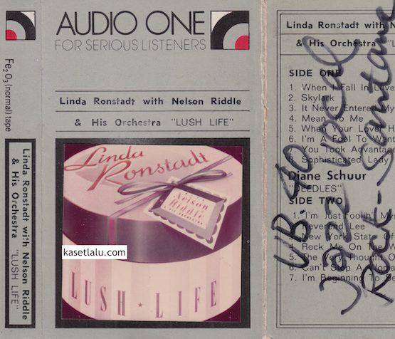 AUDIO ONE - LINDA RONSTADT WITH NELSON RIDDLE & HIS ORCHESTRA - LUSH LIFE