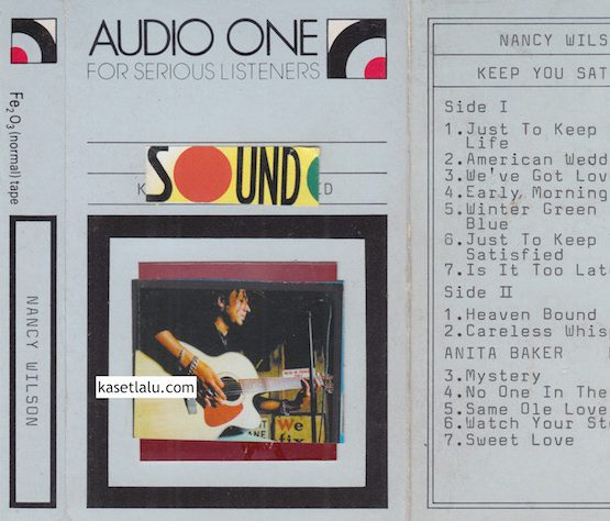 AUDIO ONE - NANCY WILSON - KEEP YOUR SATISFIED