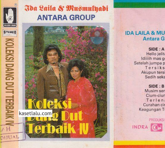 IDA LAILA & MUS MULYADI - KOLEKSI DANGDUT TERBAIK IV (O.M ANTARA GROUP)