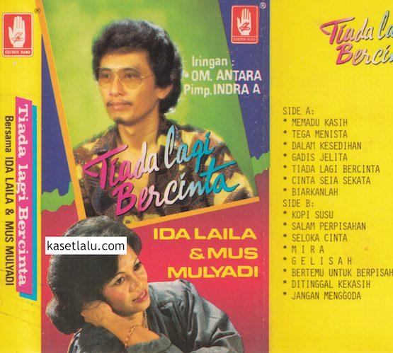 IDA LAILA & MUS MULYADI - TIADA LAGI BERCINTA (O.M ANTARA PIMP. INDRA A)
