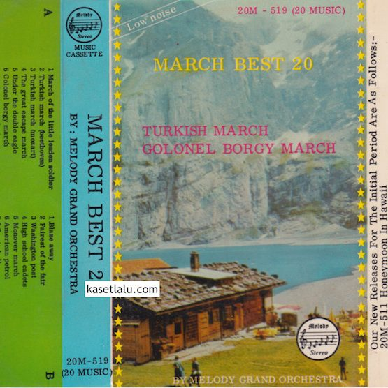 MELODY GRAND ORCHESTRA - TURKISH MARCH BEST 20 - GOLONEL BORGY MARCH