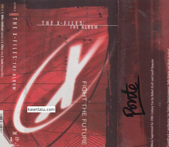 THE X-FILES - THE ALBUM - FIGHT THE FUTURE