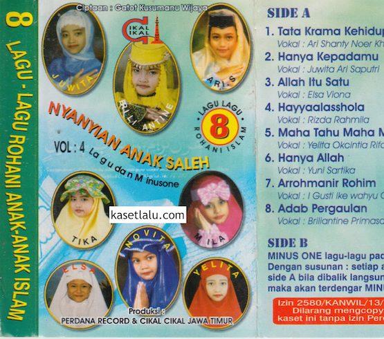 8 LAGU LAGU ROHANI ANAK ANAK ISLAM VOL. 4 NYANYIAN ANAK SALEH